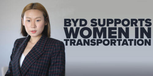 BYD SUPPORTS WOMEN IN TRANSPORTATION